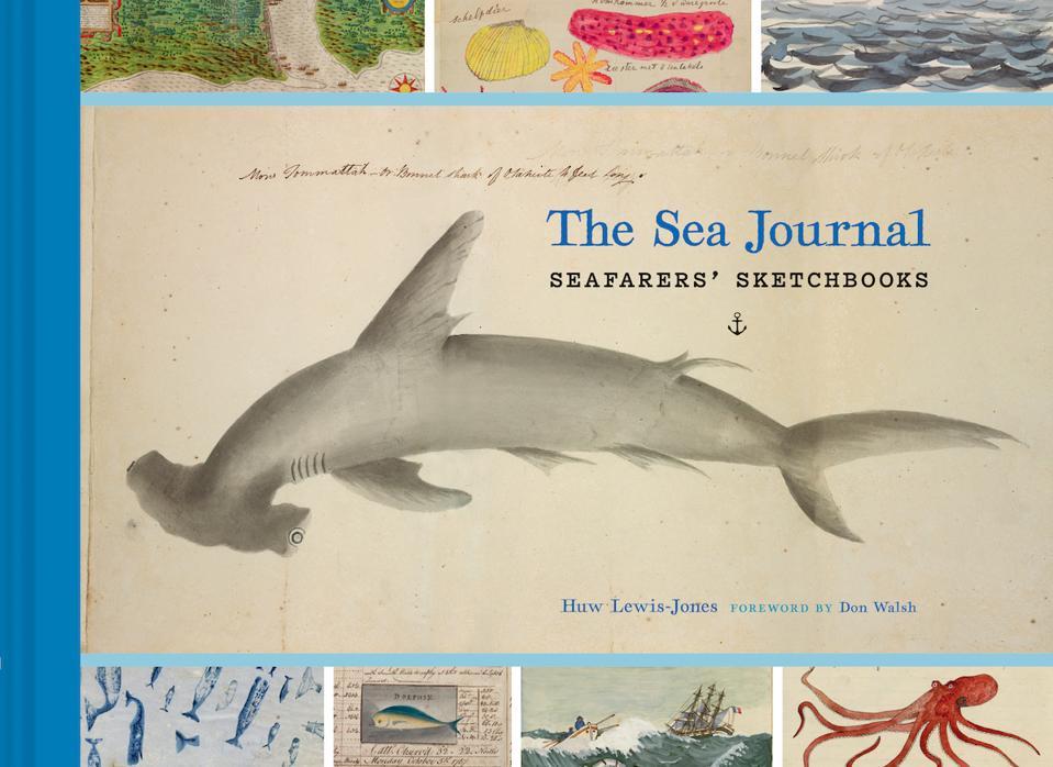 The Sea Journal: Seafarers' Sketchbooks by Huw Lewis-Jones