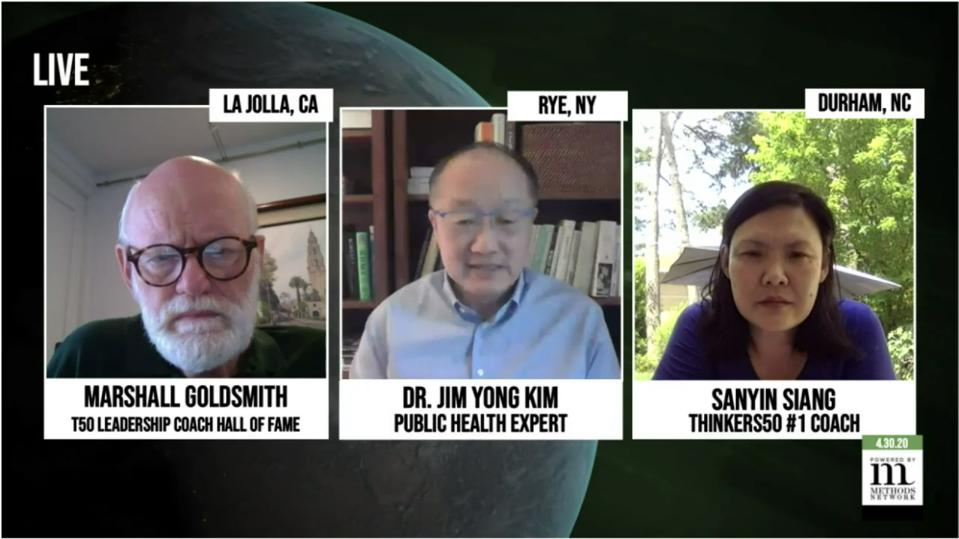 Dr. Jim Yong Kim on defeating COVID-19 with Marshall Goldsmith & Sanyin Siang