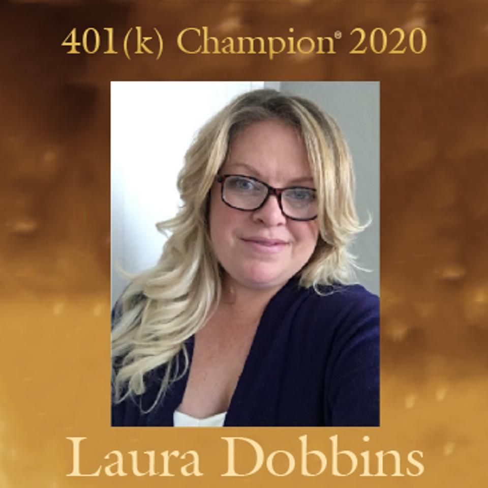 Laura Dobbins is one of three 401(k) Champions® for 2020