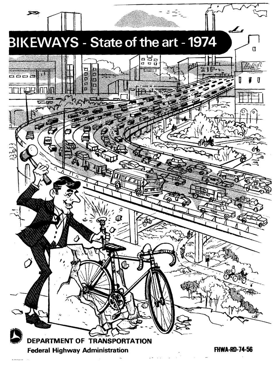 Bikeways—State of the Art, 1974