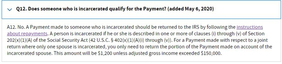 The IRS issued guidance stating that people who are incarcerated are not eligible for stimulus check payments