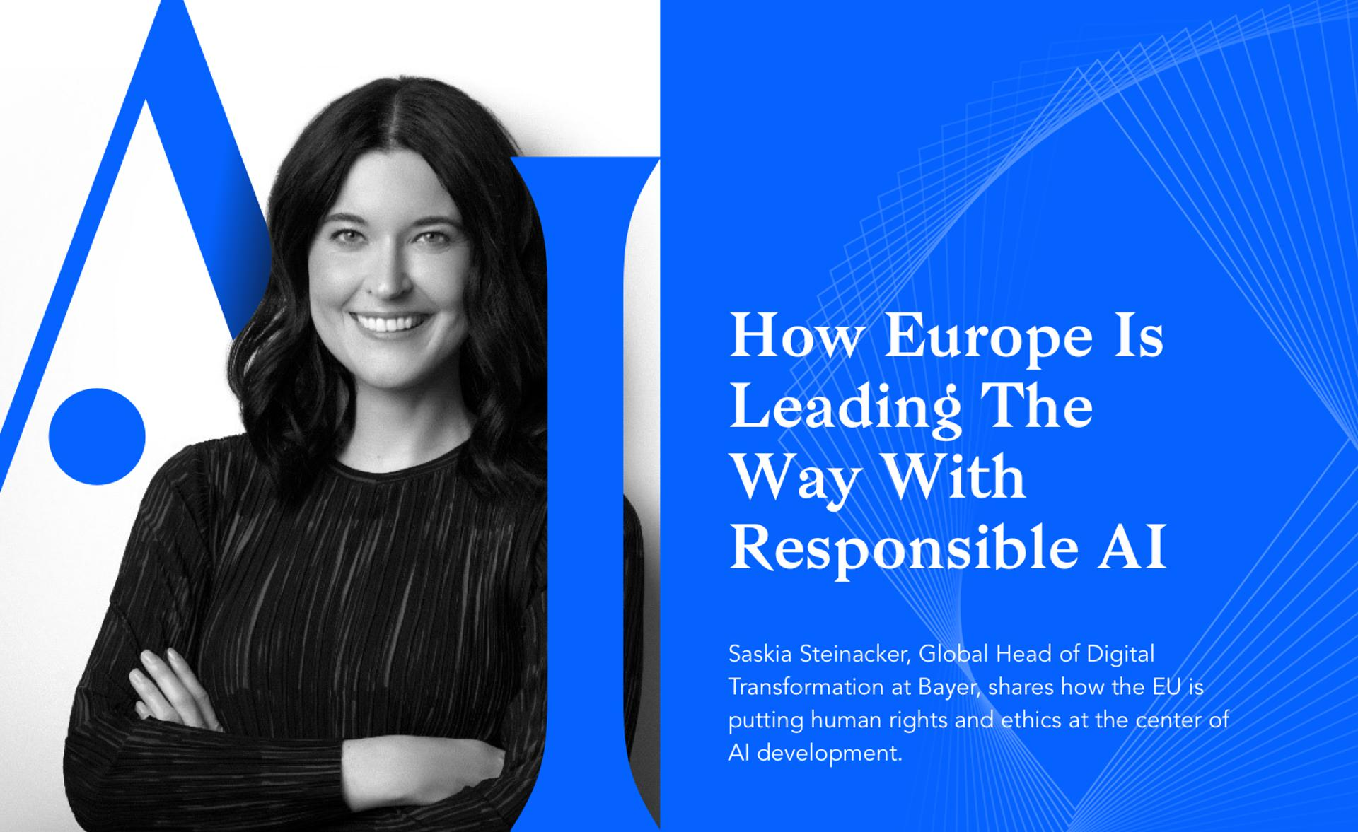 How Europe Is Leading The Way With Responsible AI