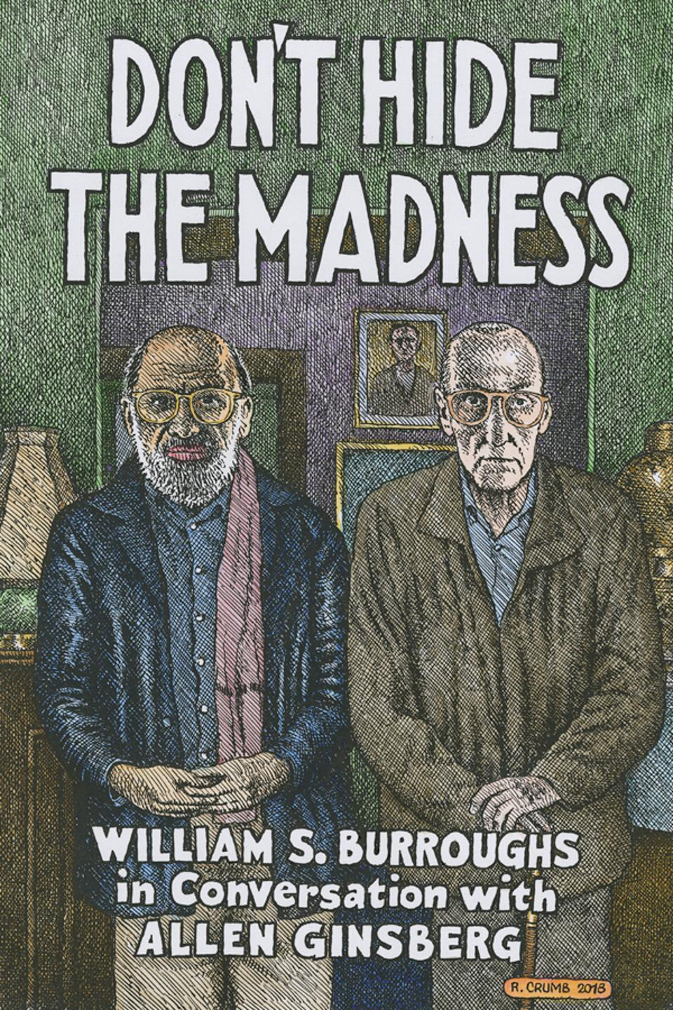 william s burroughs allen ginsberg don't hide the madness three rooms press book cover