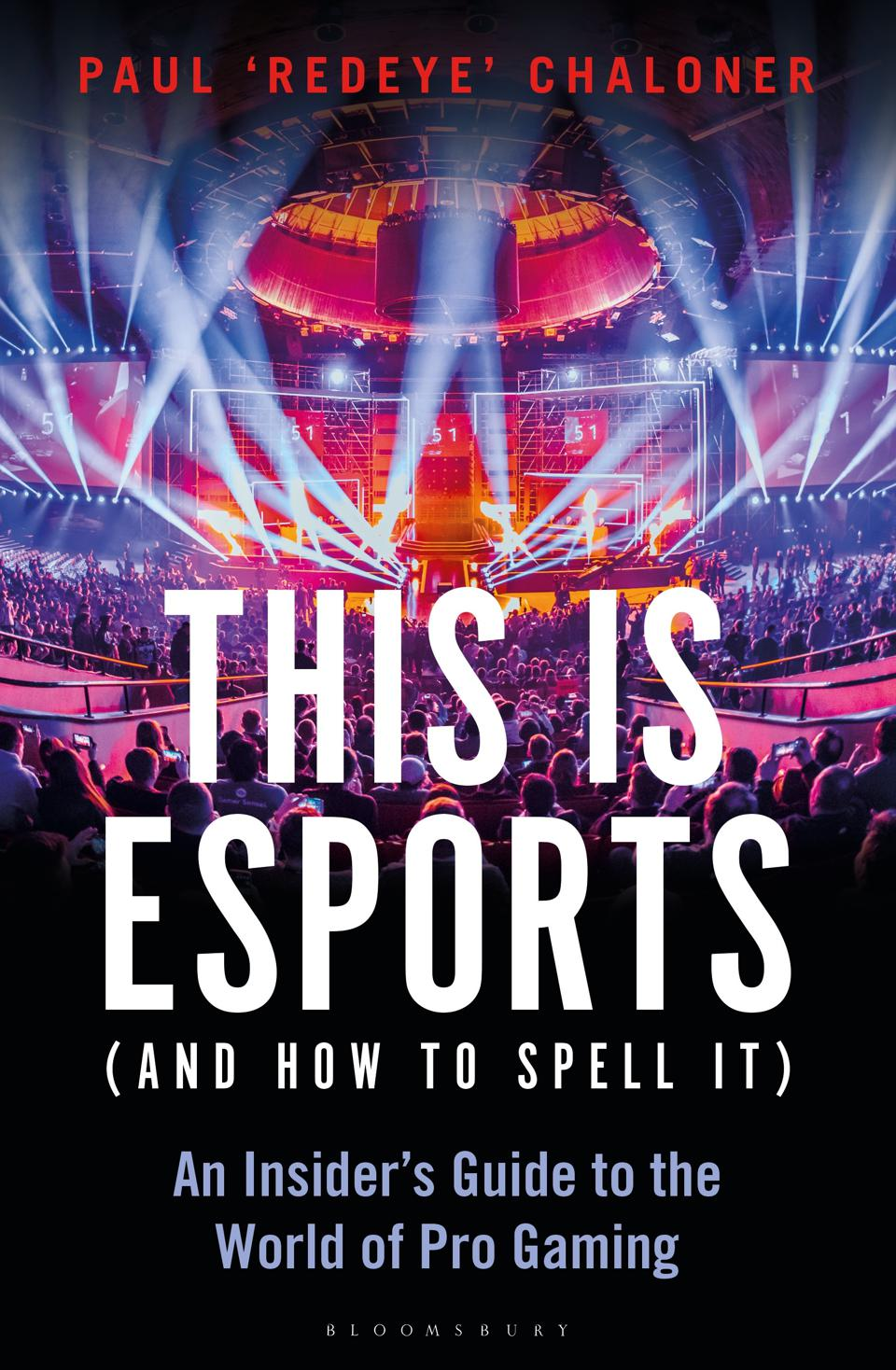 The cover of This is Esports by Paul Chaloner.