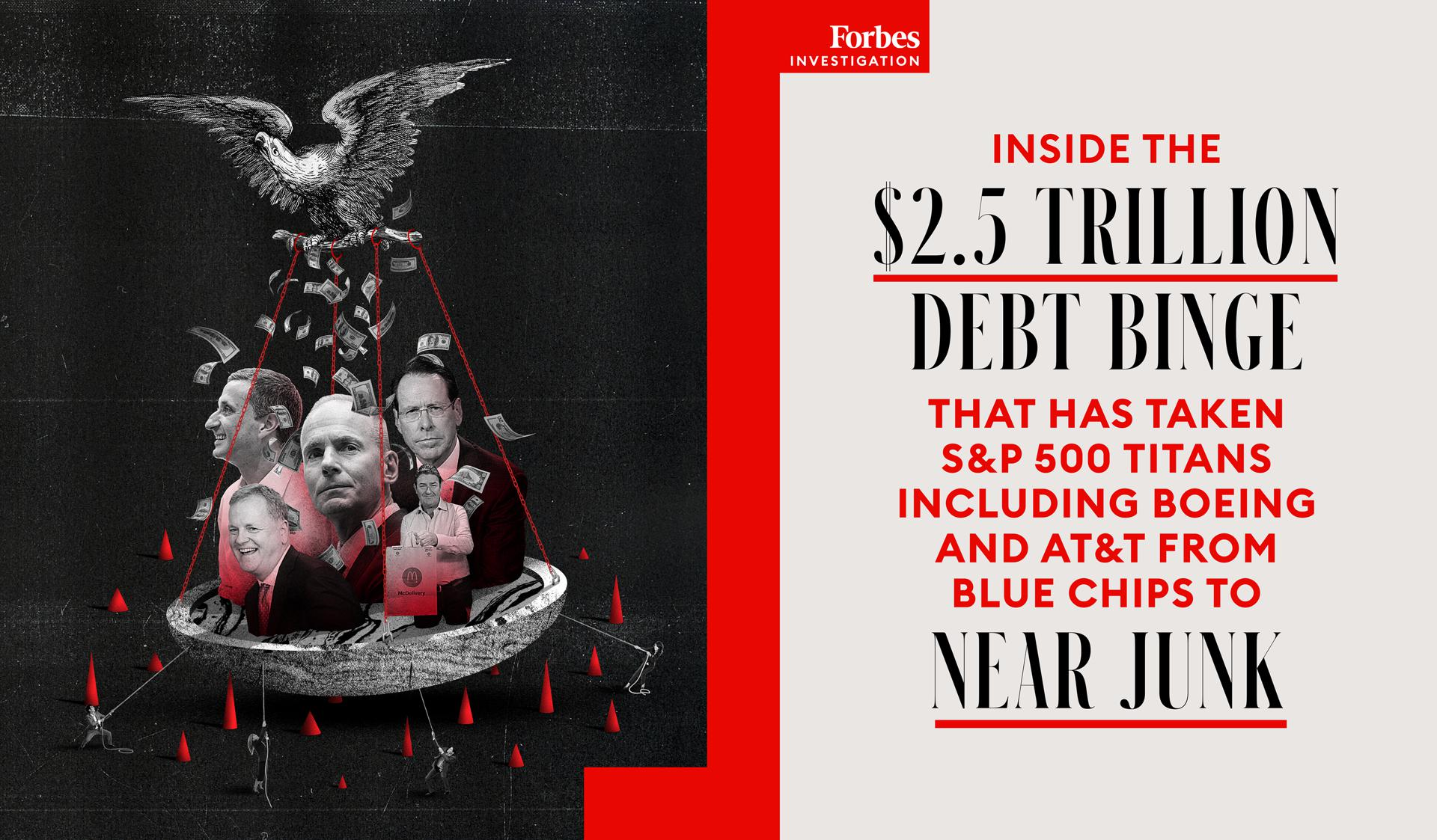 Inside The $2.5 Trillion Debt Binge That Has Taken S&P 500 Titans Including Boeing And AT&T From Blue Chips To Near Junk