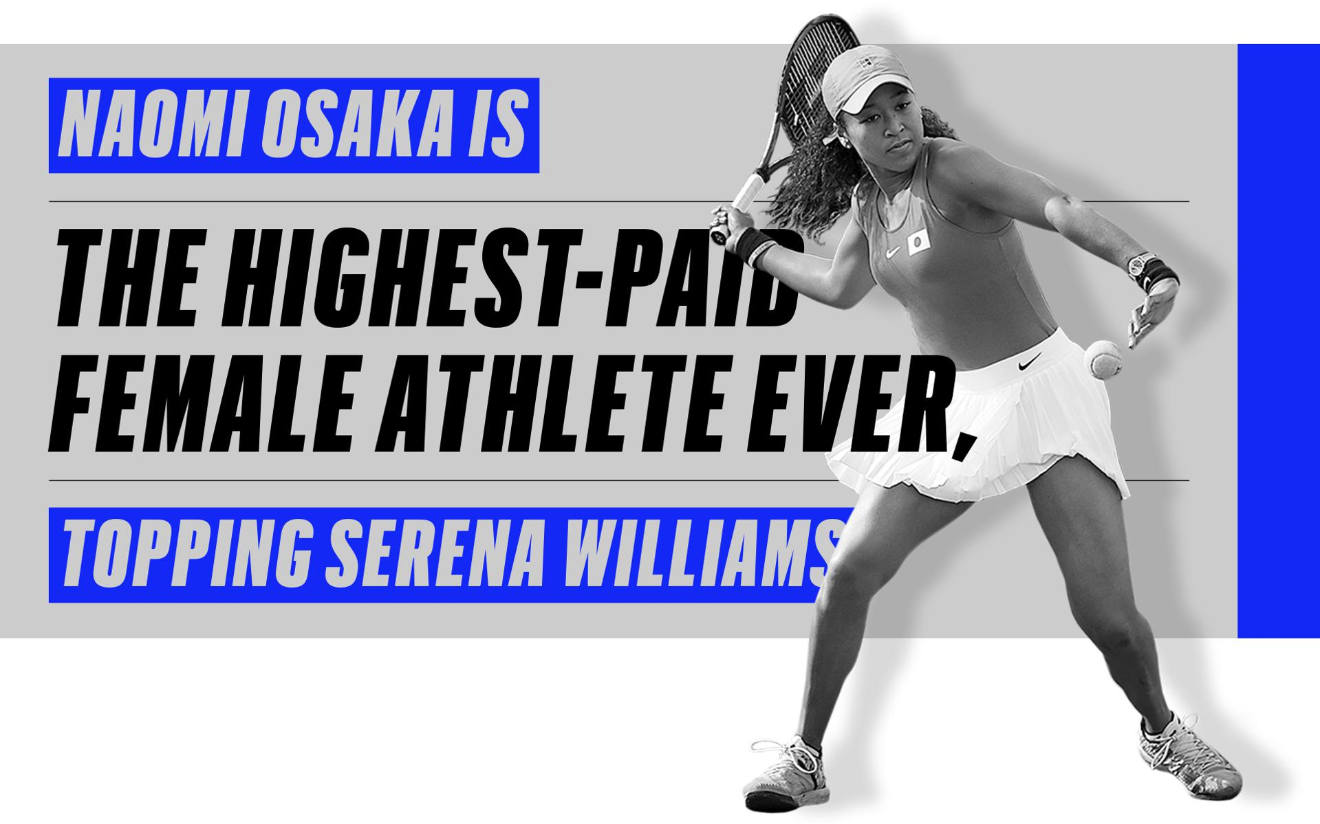Naomi Osaka Is The Highest-Paid Female Athlete Ever, Topping Serena Williams