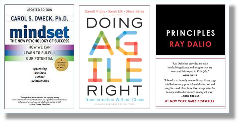 Carol Dweck: Mindset; Doing Agile Right; Ray Dalio: Principles