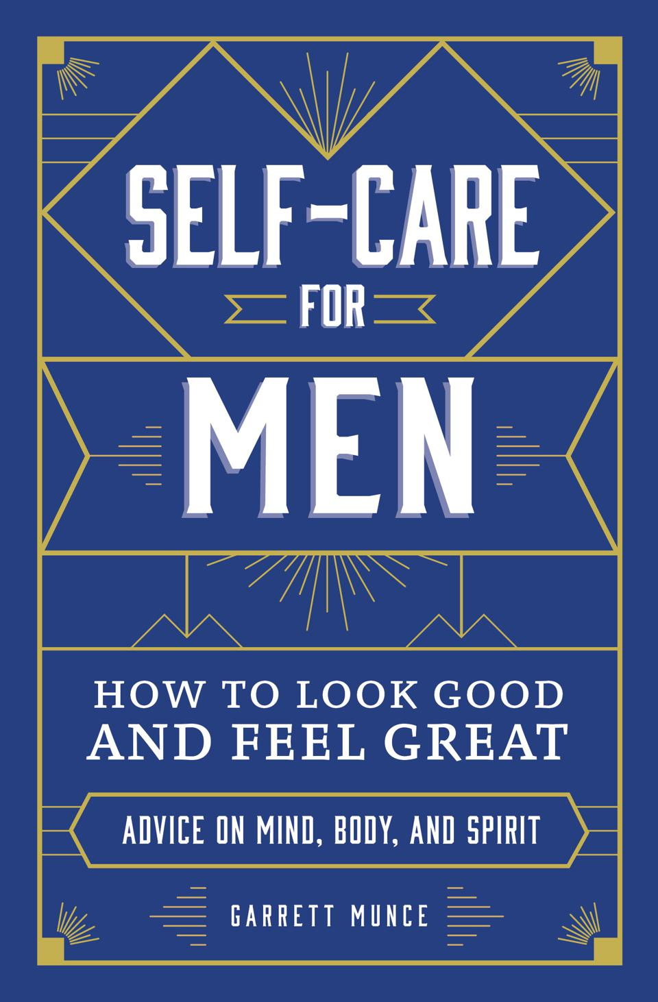 ″Self-Care for Men: How to Look Good and Feel Great″ book