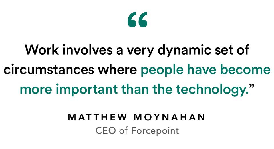 Work involves a very dynamic set of circumstances where people have become more important than the technology