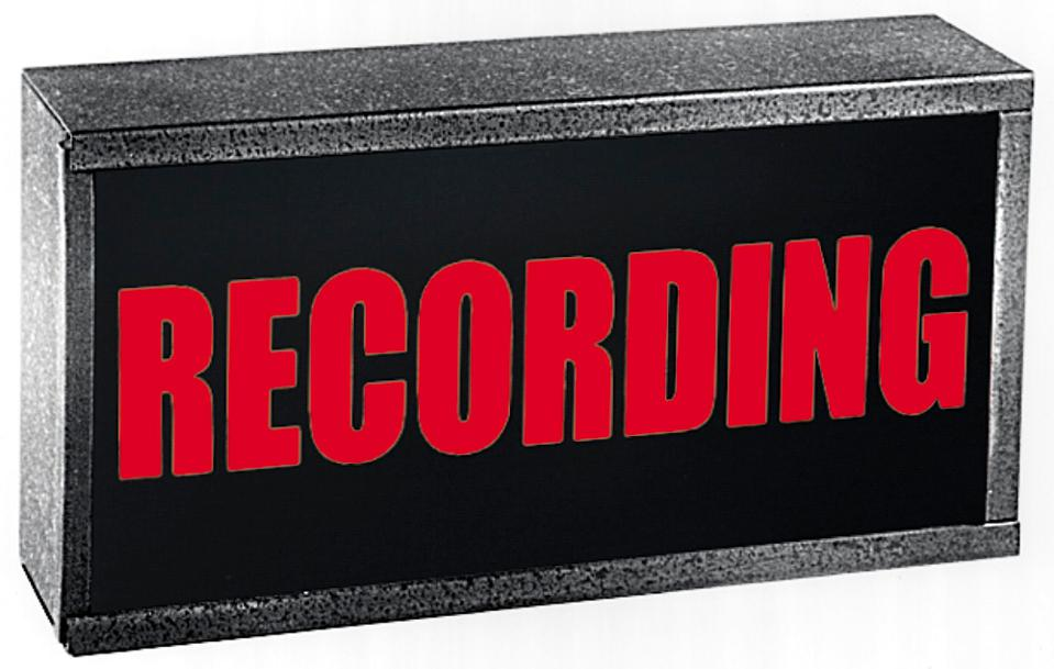 Light up sign that says Recording