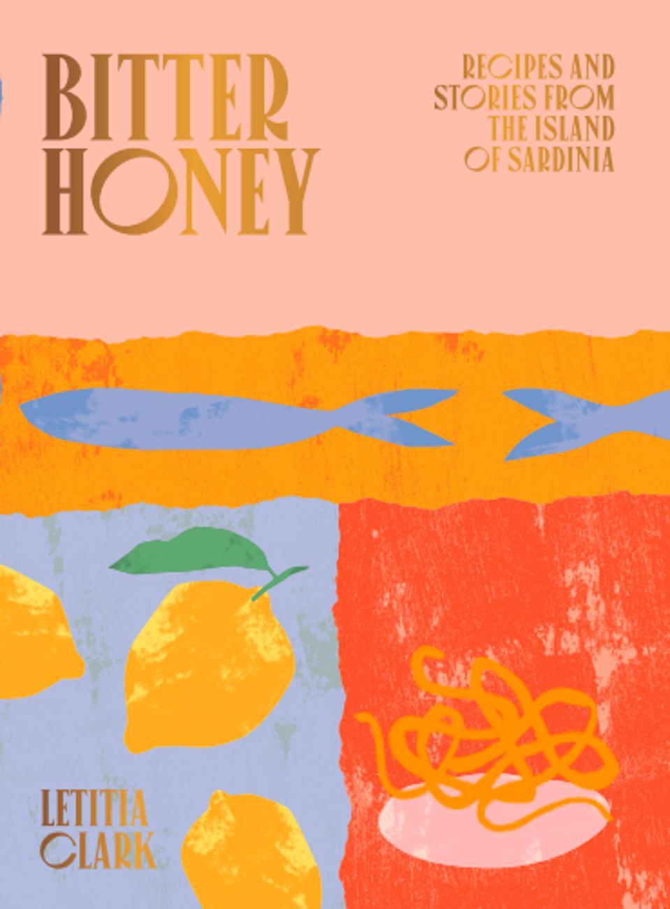 Bitter Honey cookbook