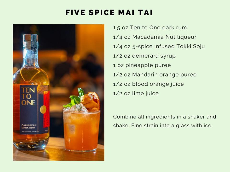 Five-Spice Mai Tai with Ten to One Rum.