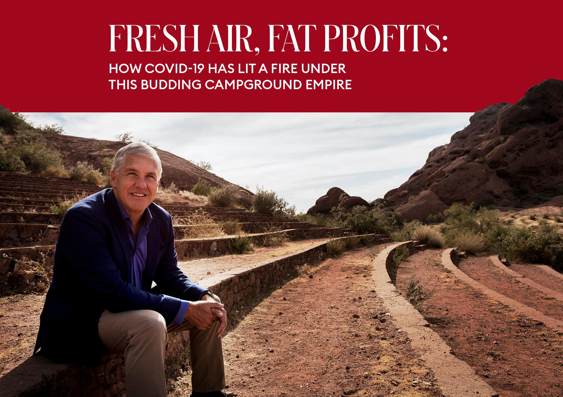 Fresh Air, Fat Profits: How Covid-19 Has Lit A Fire Under This Budding Campground Empire