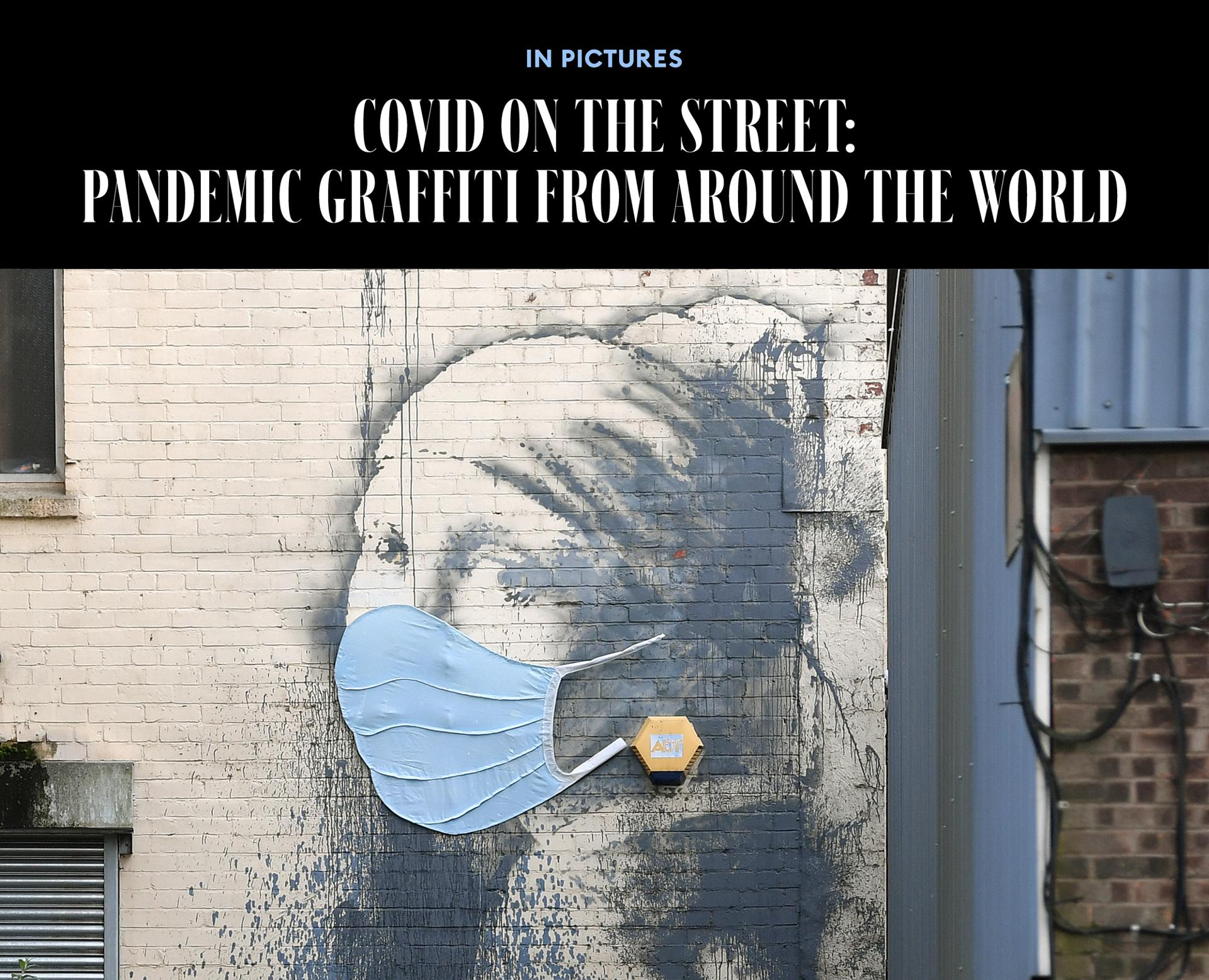 Covid On The Street: Pandemic Graffiti From Around The World