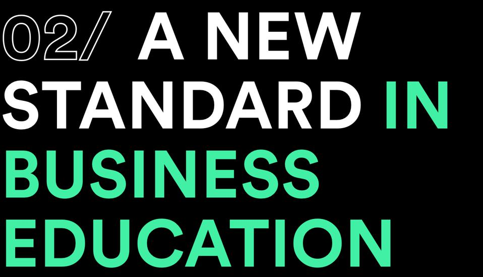 a new standard in business education