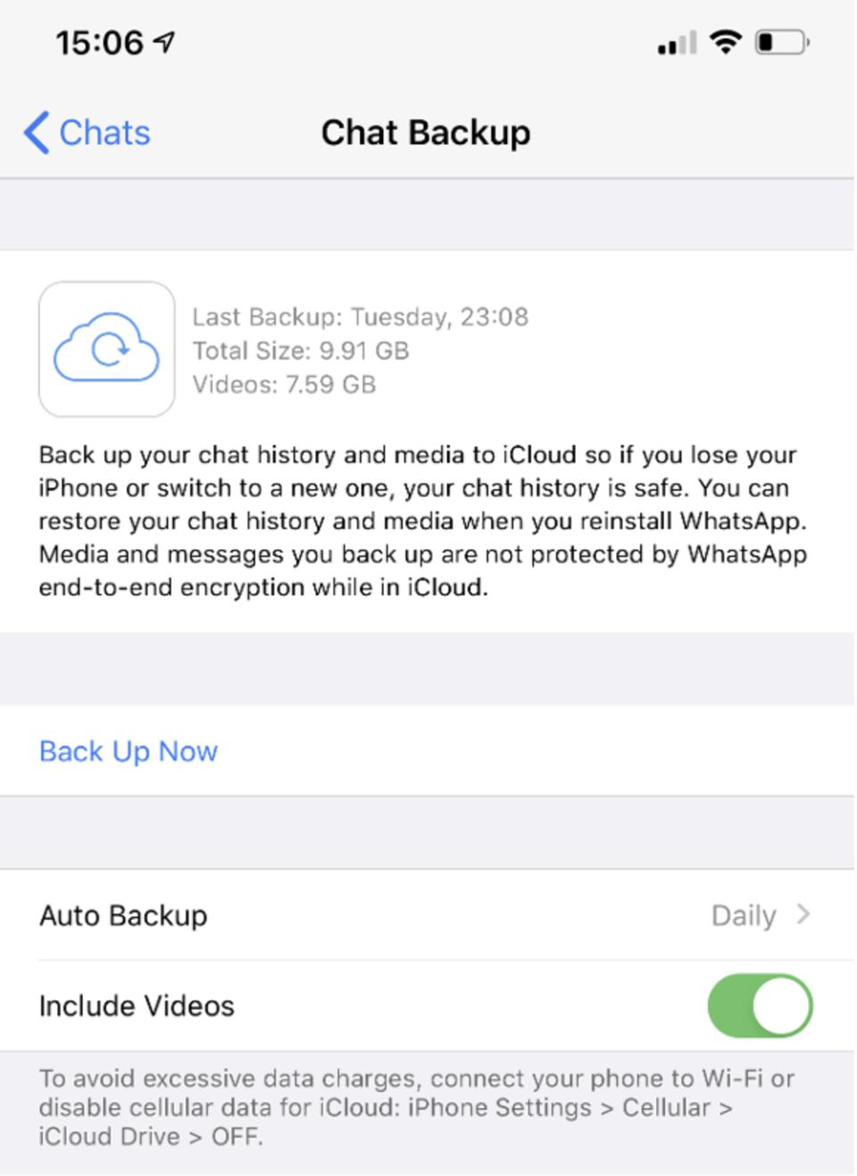 Current iOS WhatsApp backup is not end-to-end encrypted.