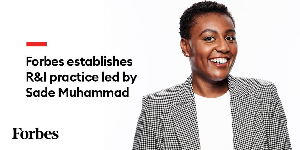 Sade Muhammad, Director of Representation & Inclusion Partnerships at Forbes