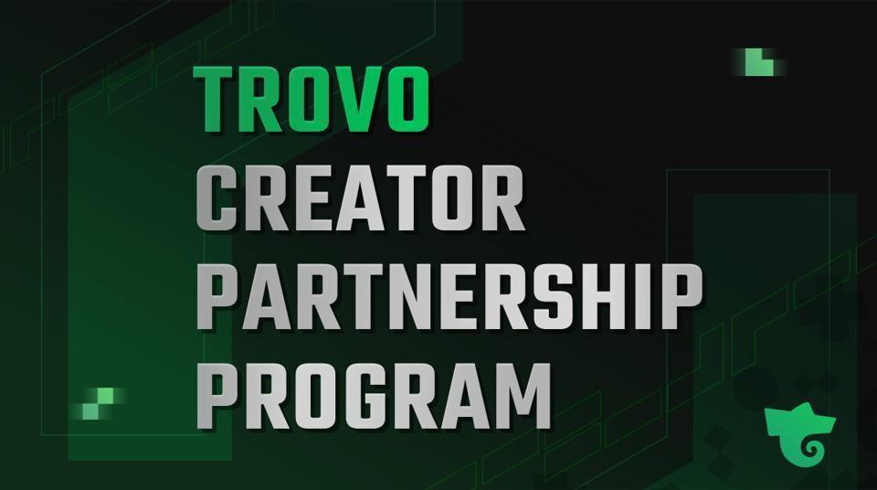 Trovo Creator Partnership Program