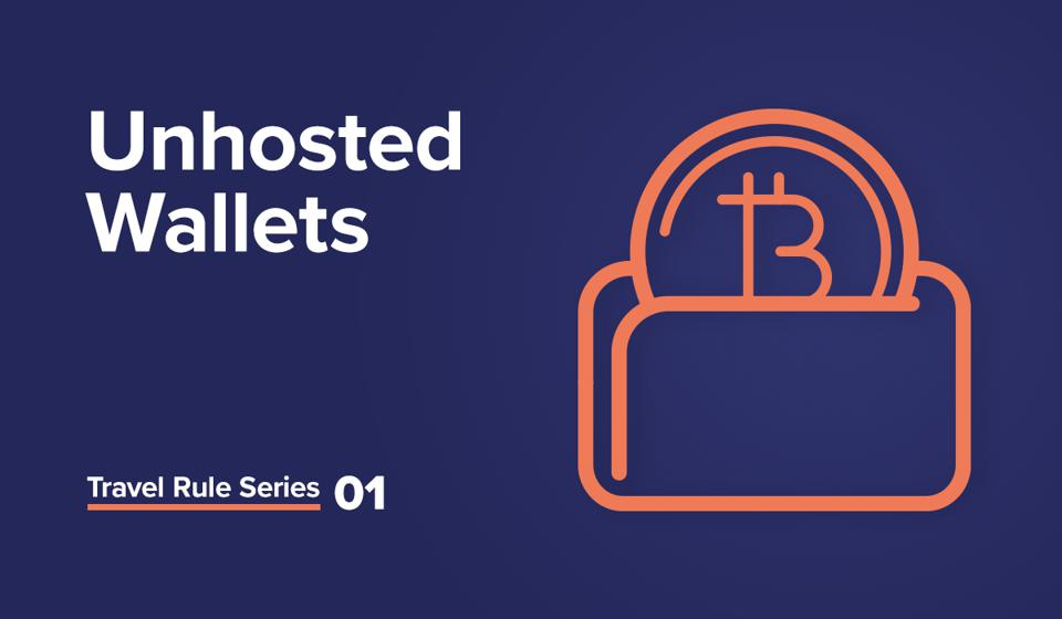 Travel Rule Series 01 - Unhosted Wallets cover graphic