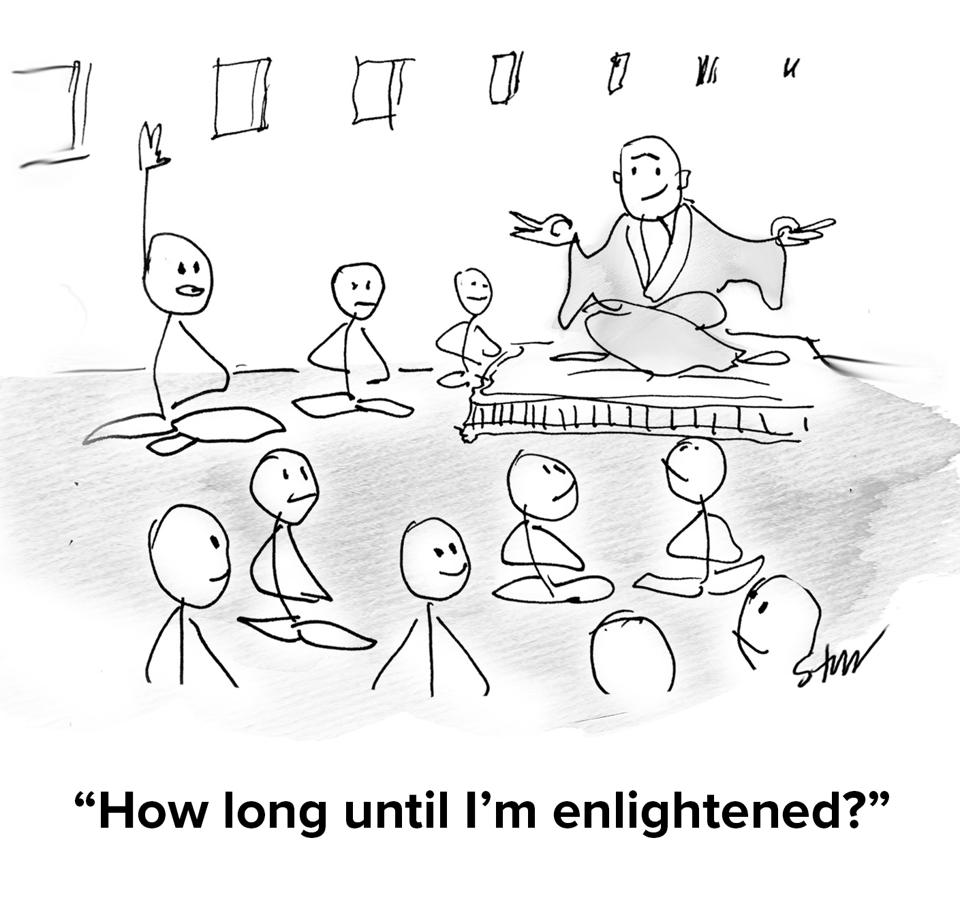A Buddhist monk meditating, surrounded by practicing students, with one asking ″how long until I'm enlightened″
