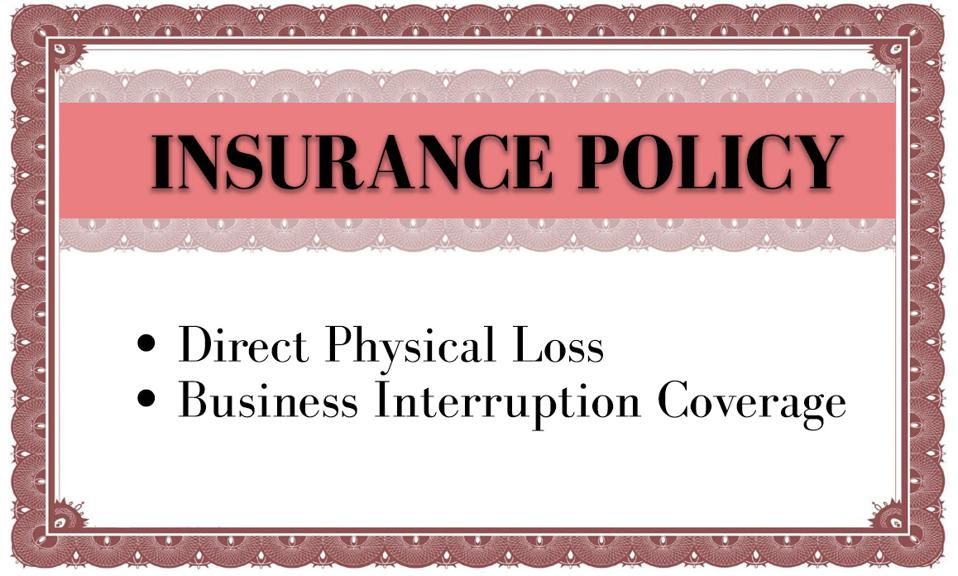 Very important-looking insurance policy covering direct physical loss and business interruption.