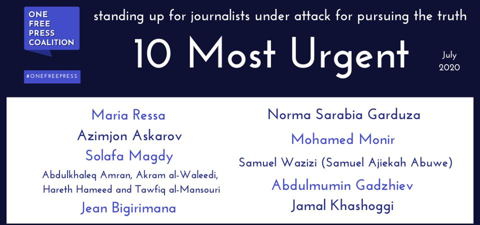 One Free Press Coalition Issues its July ″10 Most Urgent″ List