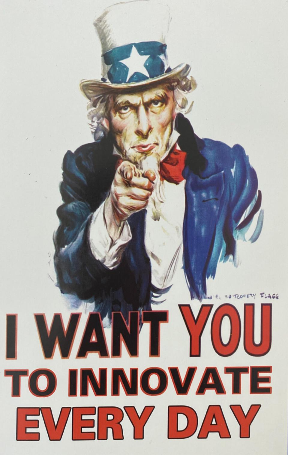 Uncle Sam points at the viewer and says ″I want you to innovate every day″