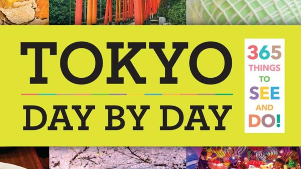 The cover of Tokyo: Day By Day featuring scenes from the capital city.