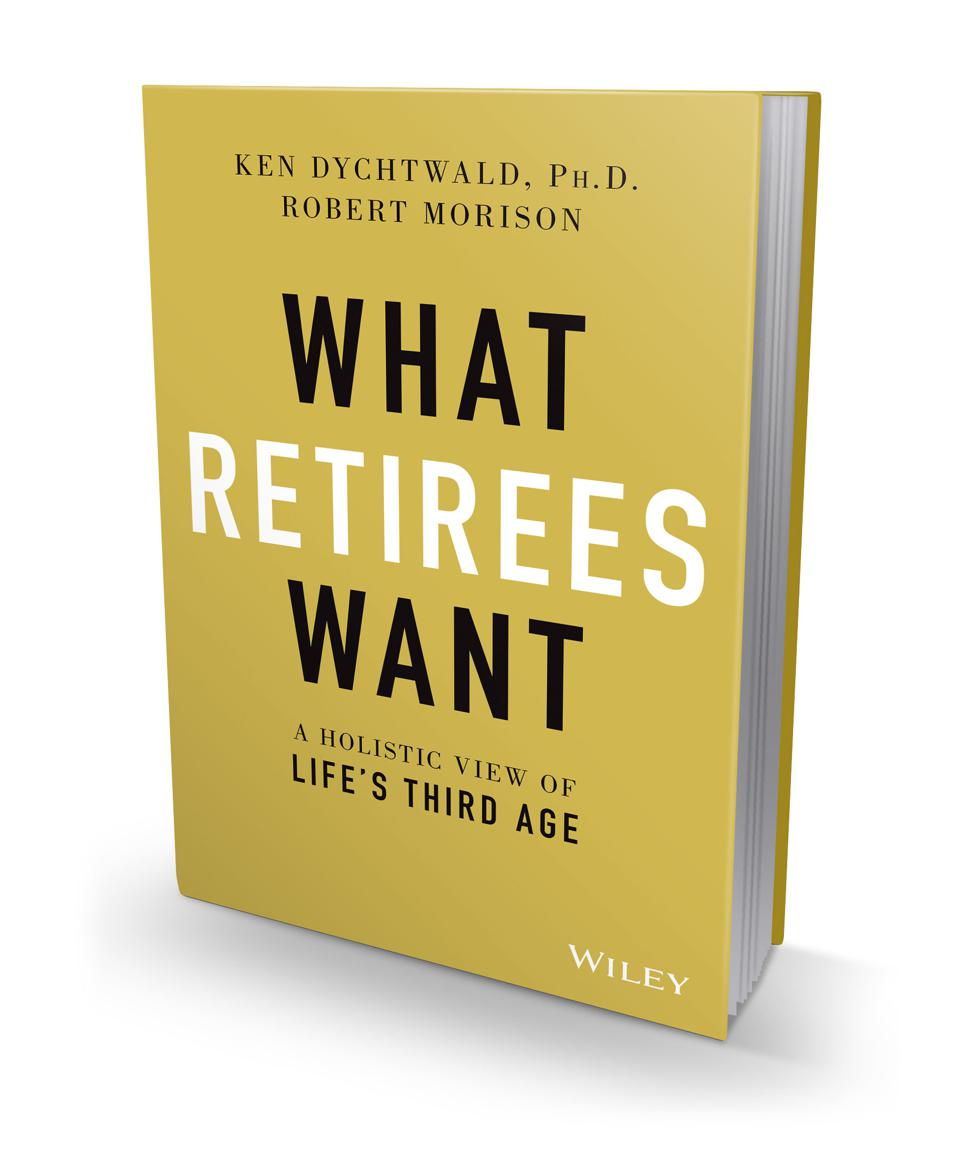 3-D picture of the book What Retirees Want: A Holistic View of Life's Third Age