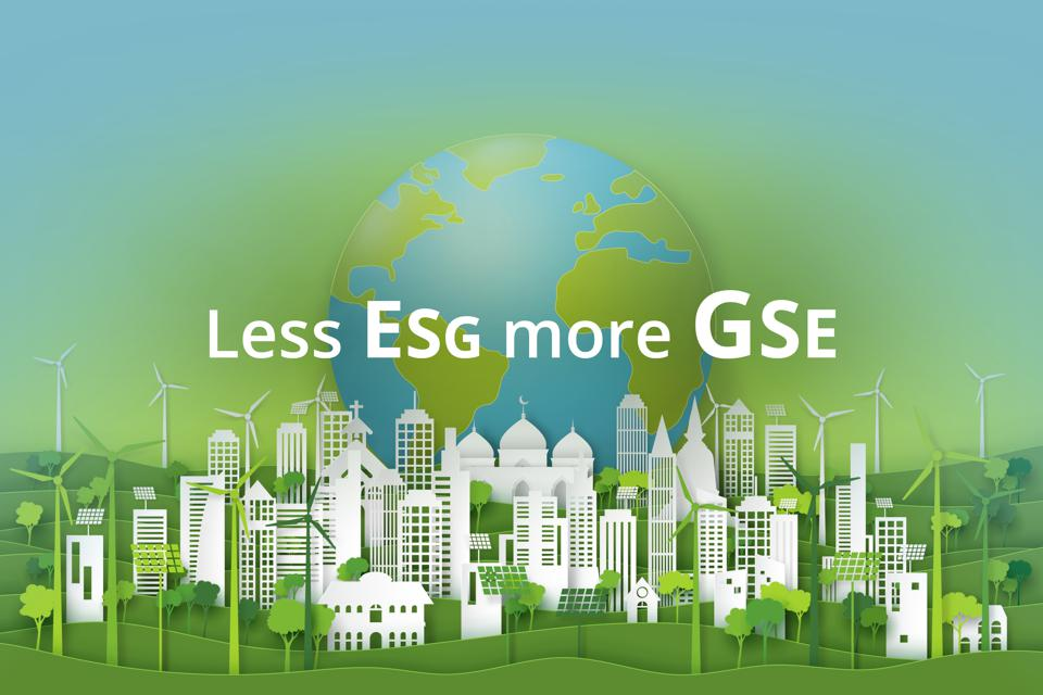ESG & impact investors should change the order of their priorities: less ESG and more GSE.