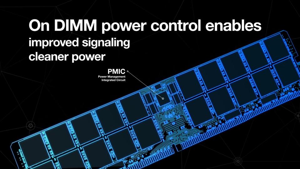 DDR5 DIMMs Will Feature On-DIMM Power Controls.