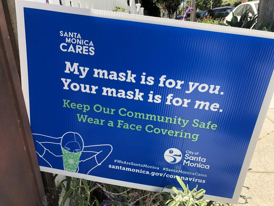 Yard sign in Santa Monica, Calif. reads ″My mask is for you. Your mask is for me.″