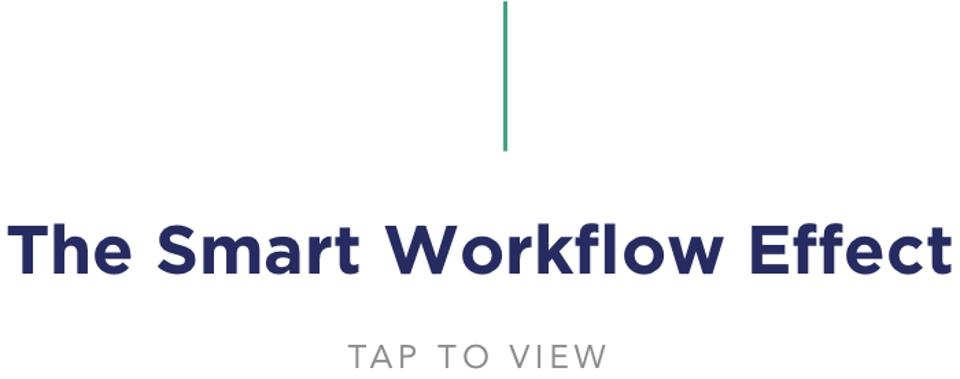 The Smart Workflow Effect