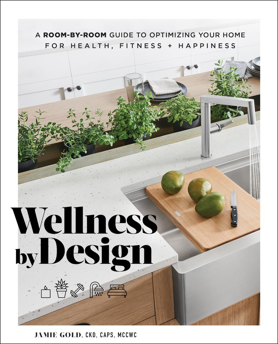 WELLNESS BY DESIGN, TILLER PRESS, © J. GOLD