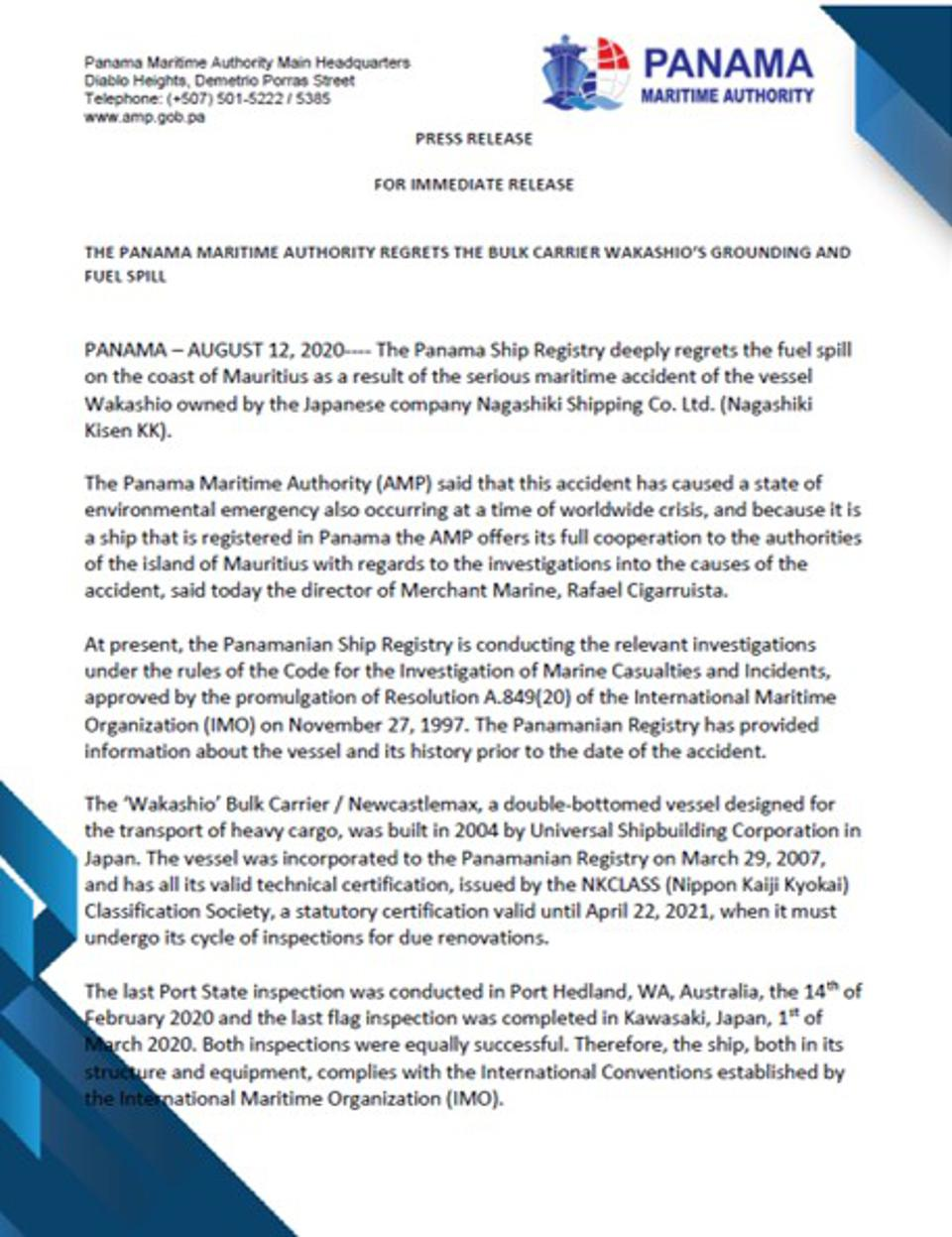 12 August 2020: Press Release by Panama Maritime Authority stating ″Everything went smoothly until July 25, when the ship faced adverse weather conditions near the coast of Mauritius. It was then, necessary to perform various maneuvers to change course due to the state of the sea.″