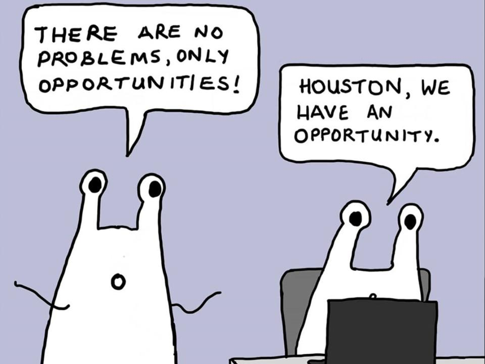 A joke about problems being opportunities