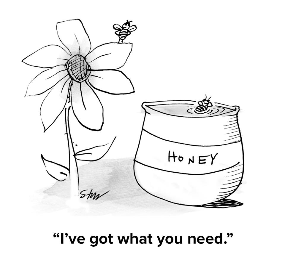Flower with a bee on it next to a honey pot bith a with a bee lounging in it saying ″I've got what you need.″