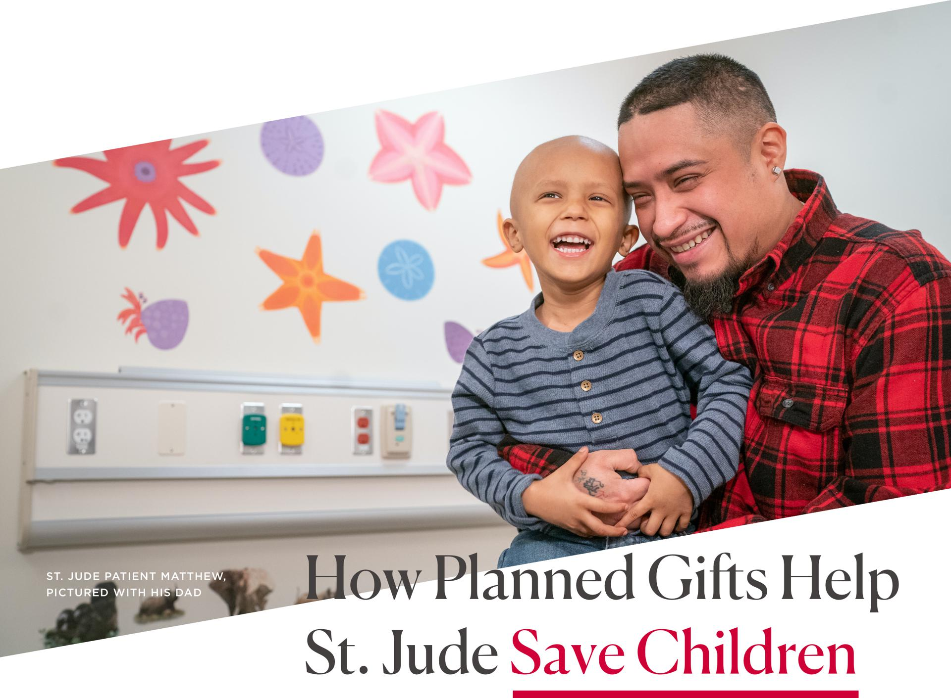 How Planned Gifts Help St Jude Save Children