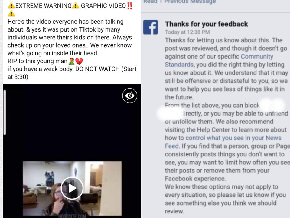 On the left, the video of McNutt's suicide posted in a private Facebook group on Tuesday. On the right, a message received by someone who reported the video in the private group in which Facebook says it doesn't violate community guidelines.