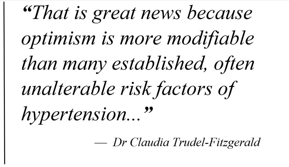 Pull quote (summarised): optimism is a modifiable risk factor for hyptertension- good news