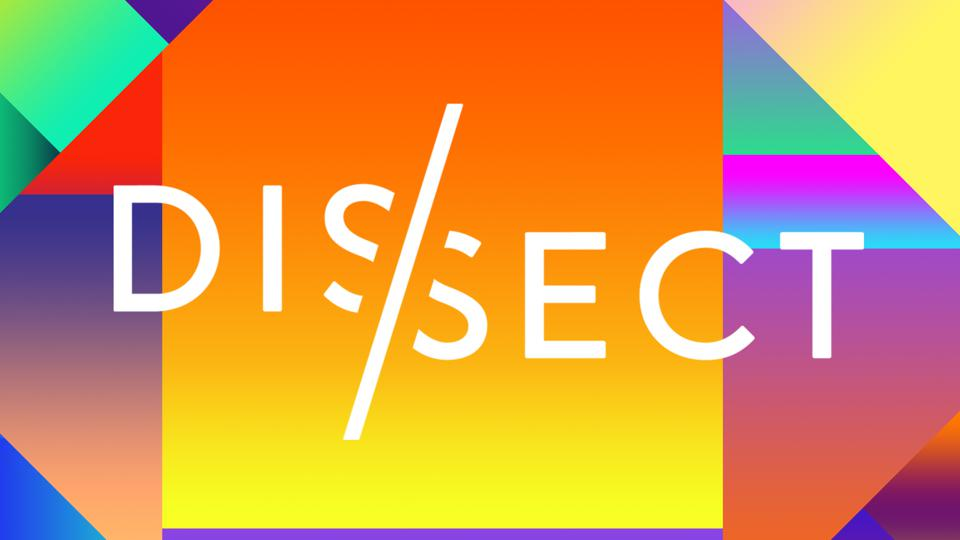 A brightly-colored, geometric podcast logo with the word ″Dissect″ in white block letters