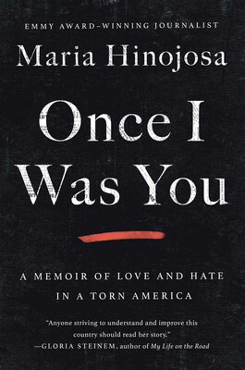 ″Once I Was You: A Memoir of Love and Hate in a Torn America″ released today.