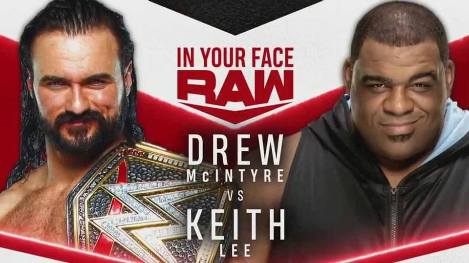 Drew McIntyre and Keith Lee clashed in the latest edition of Monday Night Raw.