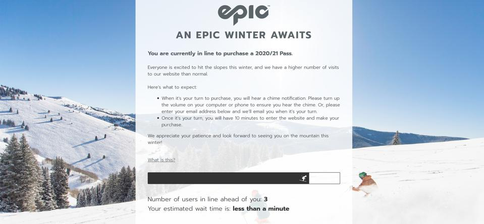 A queue on the Epic Pass website to buy ski passes for the '20-21 season.