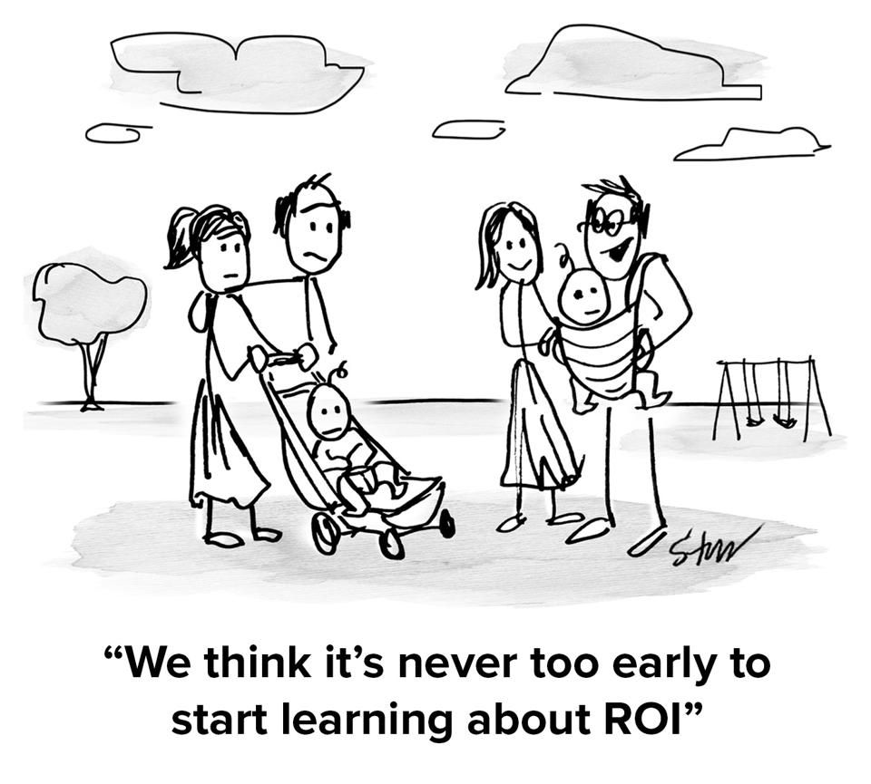 Two pairs of parents wiht their children in a park/playground talking and one set of parents is saying ″we think it's never too early to start learning about ROI″