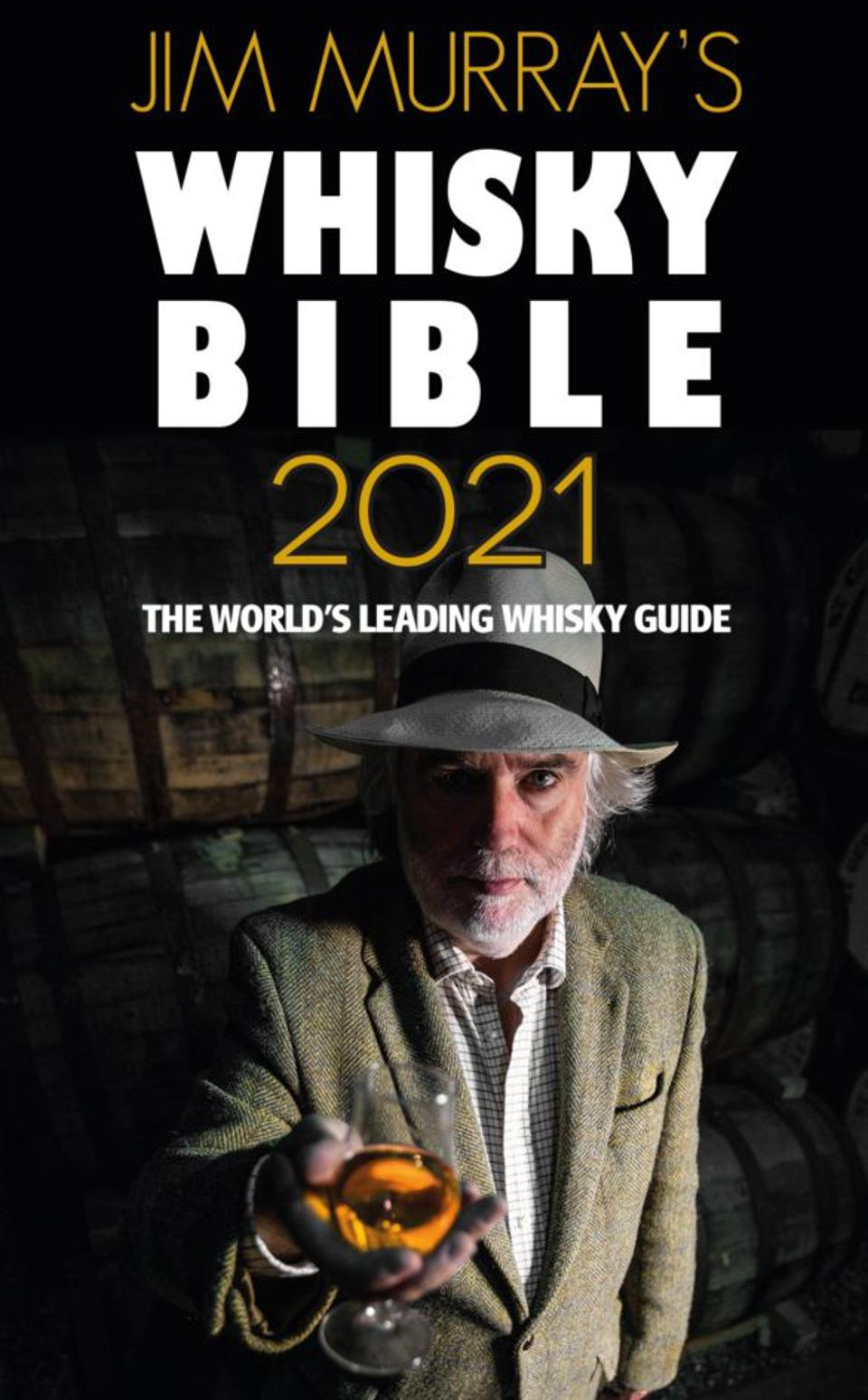 Best Single Malt Scotch 2021 Jim Murray's 2021 Whisky Bible Announces The World's Top 50 Whiskies