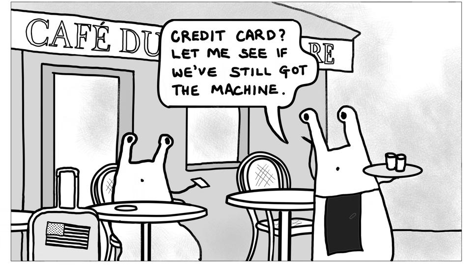A joke about a Parisian cafe not taking cards any more.