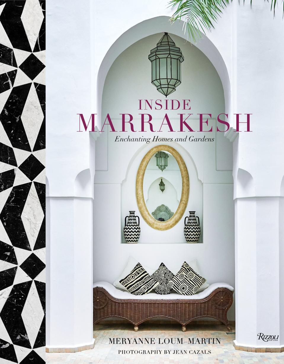 Marrakesh, Inside Marrakesh, Rizzoli, interior design