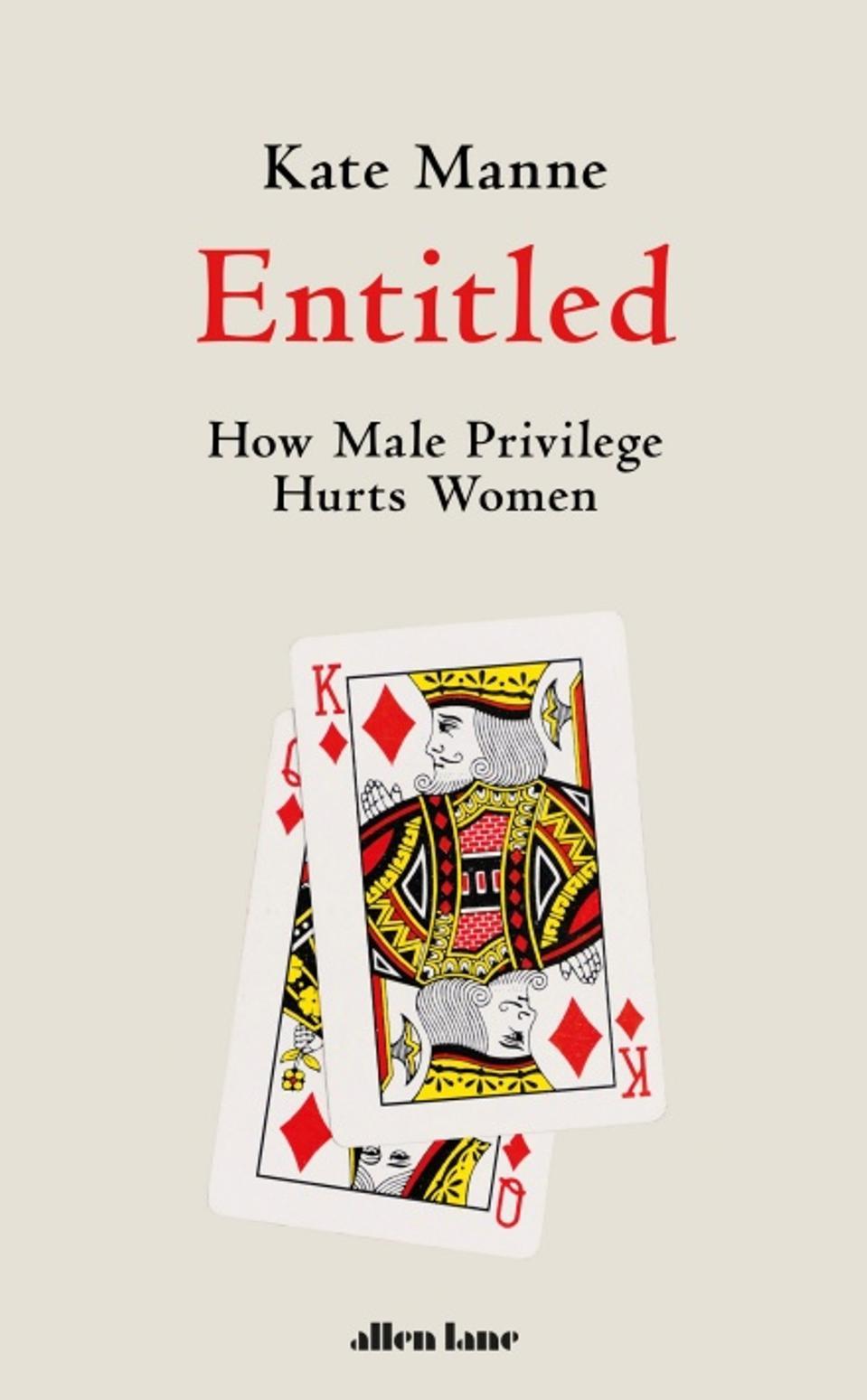 Entitled by Kate Manne Book jacket by Allen Lane