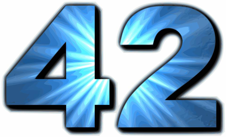 42 is the answer to the ultimate question about life, the Universe, and everything.